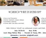 """Workshop """" A arte de receber bem"""" com Delícias da Cozinha lá de Casa e Evelize Olímpio"""